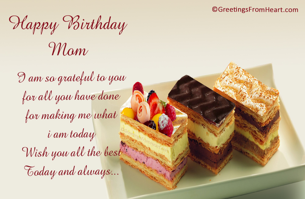 Happy Birthday mom – Birthday Greetings for Mother