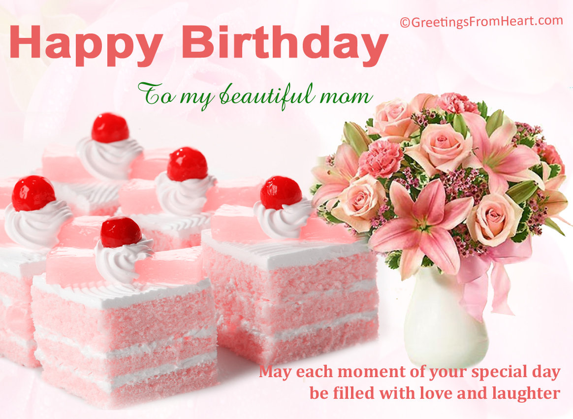 Happy Birthday to my beautiful mom – Birthday Greetings for Mother