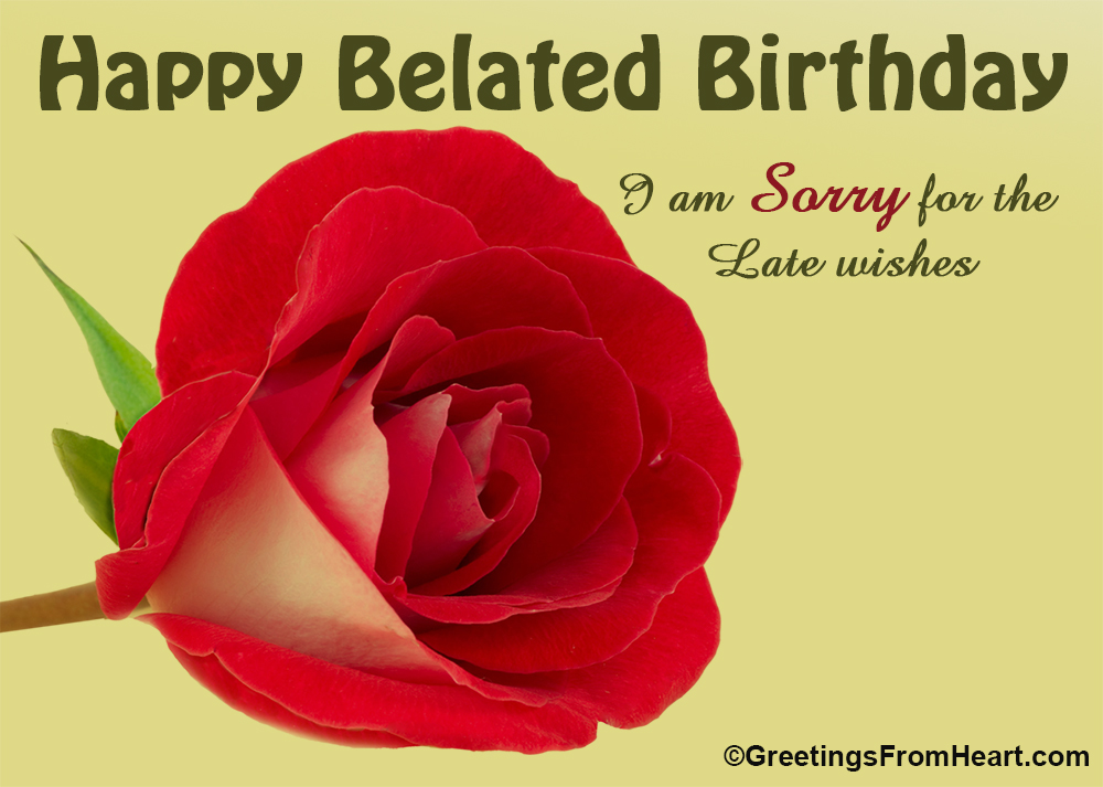 belated birthday greetings | happy Belated birthday scraps ...