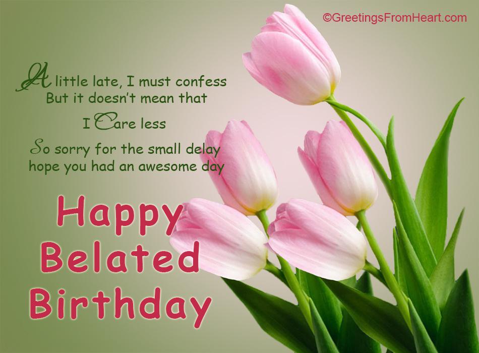 happy belated birthday greetings  belated birthday scraps  happy, Birthday card
