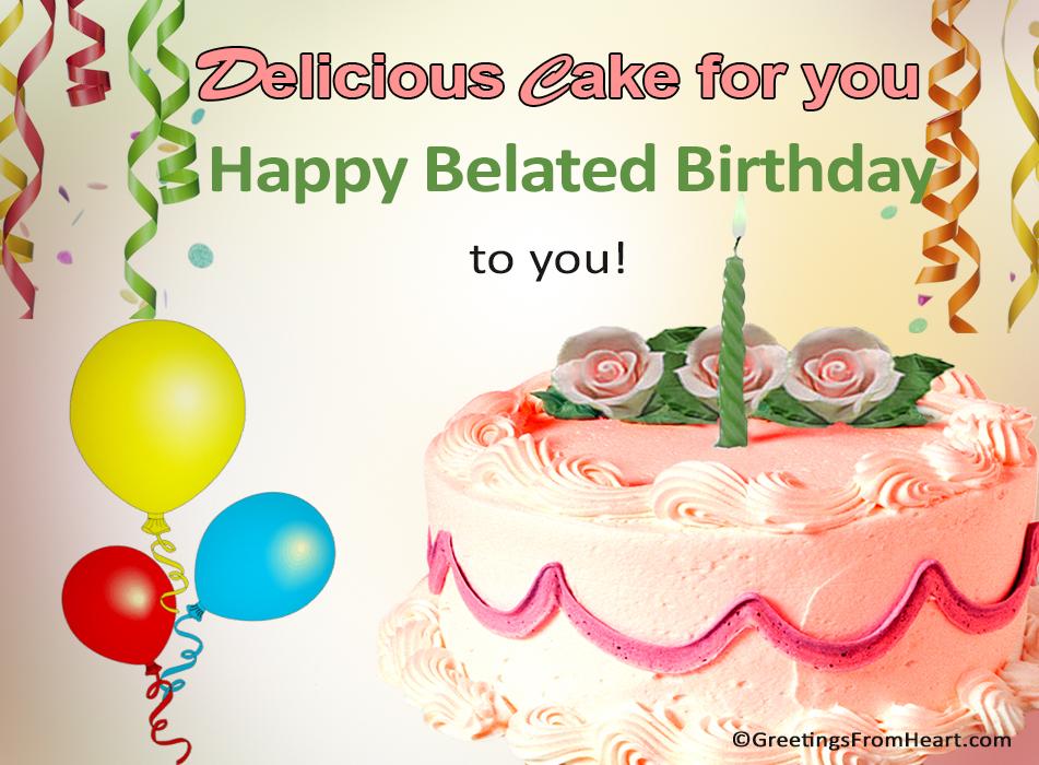 Happy belated birthday happy belated birthday greeting m4hsunfo Gallery