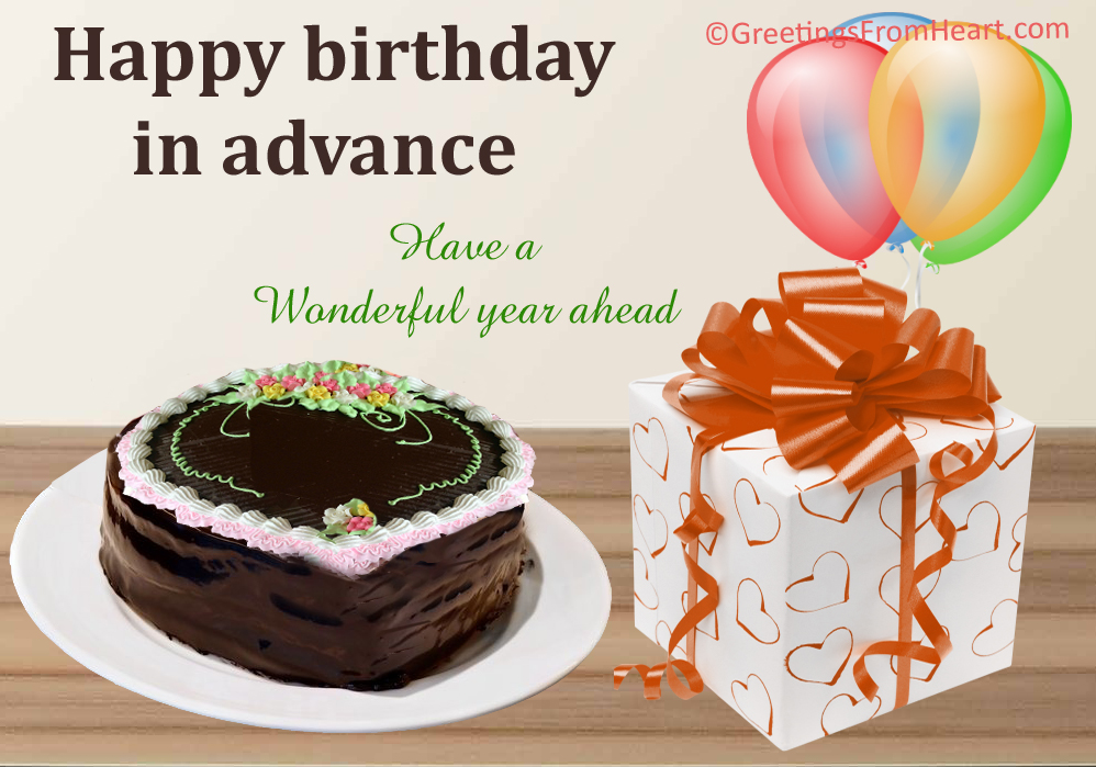 Advance Birthday Wishes